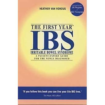 The First Year Ibs by Vorous & Heather Van