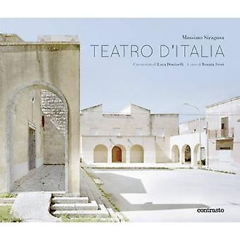 Teatro d'Italia by Massimo Siragusa - Luca Doninelli - 9788869653575