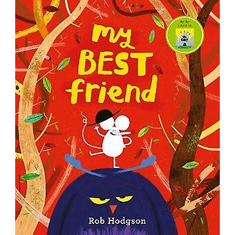 My Best Friend by Rob Hodgson - 9780711248359 Book