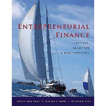 Entrepreneurial Finance - Strategie - Bewertungs- und Dealstruktur von J