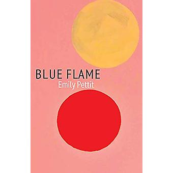 Blue Flame by Emily Pettit - 9780887486487 Book