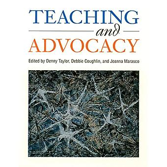 Teaching and Advocacy by Denny Taylor - 9781571100450 Book