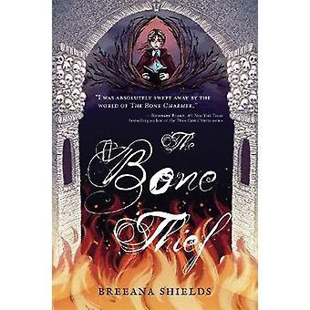 The Bone Thief by Breeana Shields - 9781624149306 Book