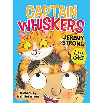 Captain Whiskers by Jeremy Strong - 9781781129272 Book