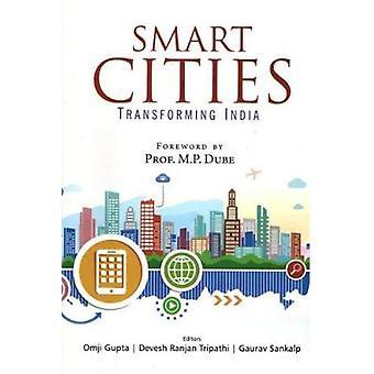 Smart Cities - Transforming India by Tripathi Gupta - 9788182748934 Bo