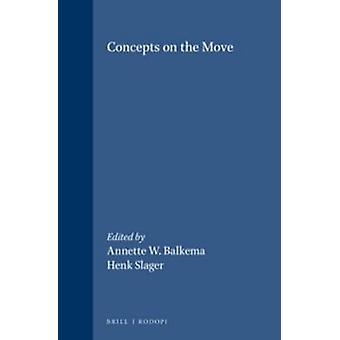 Concepts on the Move by Annette W. Balkema - 9789042012790 Book
