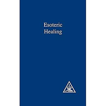 Treatise on Seven Rays: Esoteric Healing v. 4 (A treatise on the seven rays)