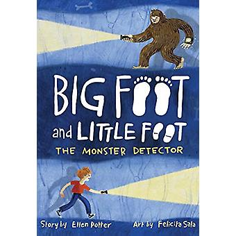 The Monster Detector (Big Foot and Little Foot #2) by Ellen Potter -