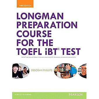 Longman Preparation Course for the TOEFL iBT Test, with Myenglishlab and Online Access to MP3 Files, Without Answer...