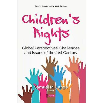 Children's Rights - Global Perspectives - Challenges and Issues of the