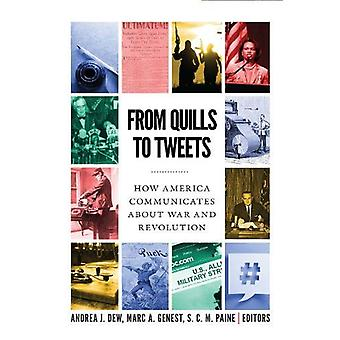 From Quills to Tweets - How America Communicates about War and Revolut
