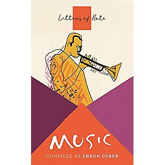 Letters of Note - Music by Shaun Usher - 9781786895592 Book