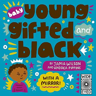 Baby Young Gifted and Black by Wilson & Jamia
