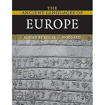 Roger D. Woodardin Euroopan muinaiset kielet - 9780521684958 B