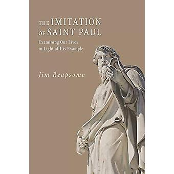The Imitation of Saint Paul by Jim Reapsome - 9781625640550 Book