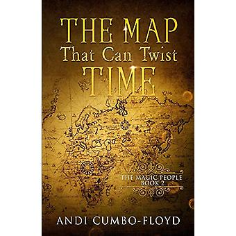 The Map That Can Twist Time by Andi Cumbo-Floyd - 9781733771382 Book