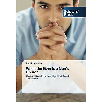 When the Gym Is a Man's Church by Koch - 9783639519631 Book