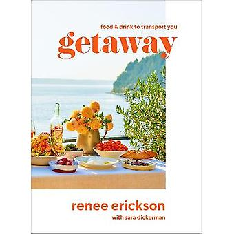 Getaway Food  Drink to Transport You Recipes  Drinks to Transport You