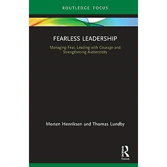 Fearless Leadership door Morten HenriksenThomas Lundby
