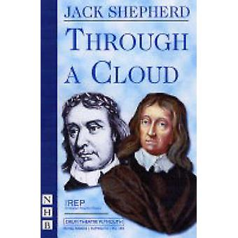 Through a Cloud by Jack Shepherd