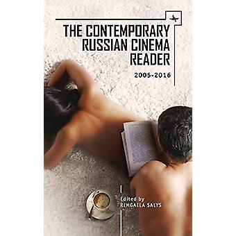 The Contemporary Russian Cinema Reader - 2005-2016 by Rimgaila Salys -