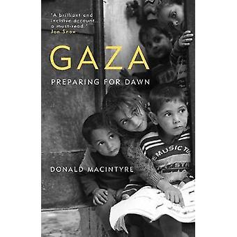 Gaza Preparing for Dawn