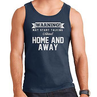Advarsel kan begynde at tale om hjem og væk mænds Vest