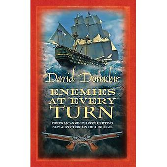 Enemies at Every Turn by David Donachie - 9780749011499 Book
