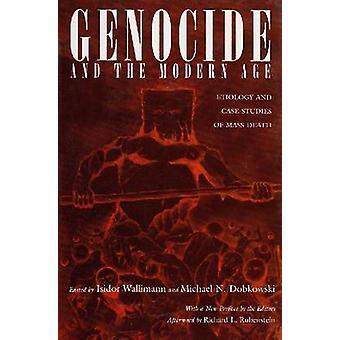Genocidio y la edad moderna - etiología y estudios de caso de muerte masiva