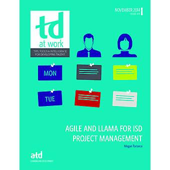 Agile and LLAMA for ISD Project Management by Megan Torrance - 978156