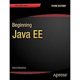 Beginning Java EE 7 by Antonio Goncalves - 9781430246268 Book