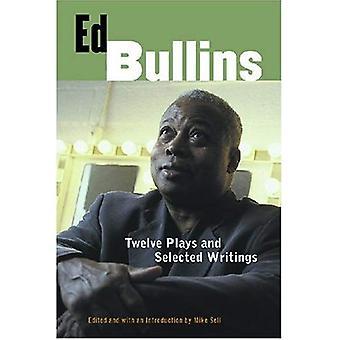 Ed Bullins: Zwölf Dramen und ausgewählte Schriften