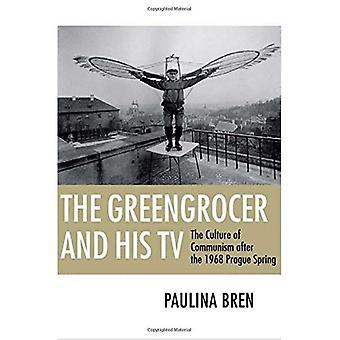 Der Gemüsehändler und seinem TV: die Kultur des Kommunismus nach dem Prager Frühling 1968