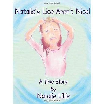 Natalies lus er ikke Nice!: en sand historie