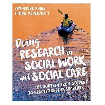 Forschen in Sozialarbeit und soziale Fürsorge: die Reise vom Student zum Praktiker-Forscher