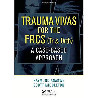 Trauma Vivas for the FRCS