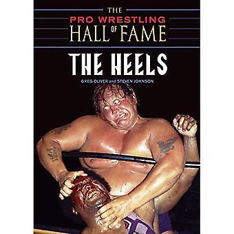 Pro Wrestling Hall of Fame, de: de hielen (Pro Wrestling Hall of Fame): de hielen (Pro Wrestling Hall of Fame)