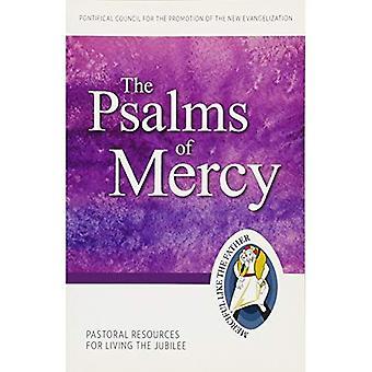 Les psaumes de la miséricorde: ressources pastorales pour vivre le Jubilé (année du Jubilé de la miséricorde)