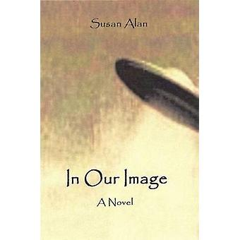 In Our Image by Alan & Susan
