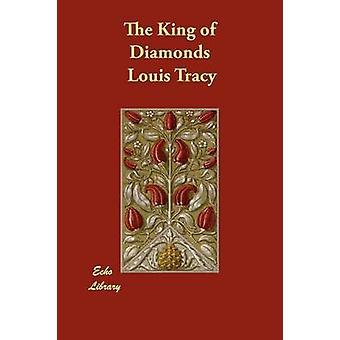 Konge af diamanter af Tracy & Louis