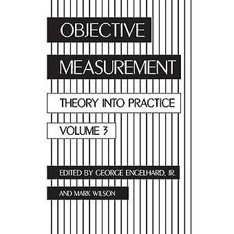 Misurazione oggettiva teoria in pratica Volume 3 di Engelhard & George