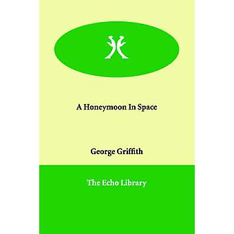 Bryllupsreise i verdensrommet av Griffith & George