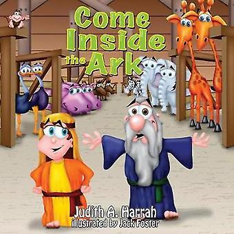 Kom binnen de Ark door Harrah & Judith A.