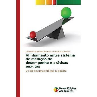 Alinhamento entre sistema de medio de desempenho e prticas enxutas av de Miranda Arnaud Leonardo
