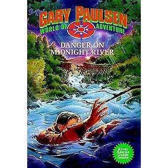 Danger on Midnight River - Danger on by Gary Paulsen - 9780440410287 B