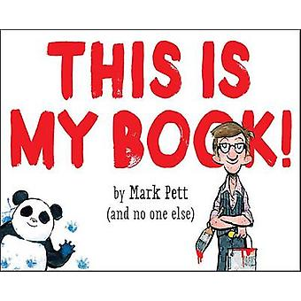 This Is My Book! by Mark Pett - 9781101937907 Book