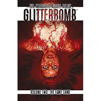 Glitterbomb Volume 2 - The Fame Game by Jim Zub - 9781534304901 Book
