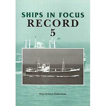 Ships in Focus Record 5 - 9781901703290 Book