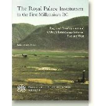 The Royal Palace Institution in the First Millennium BC - Regional Dev