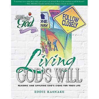 Living God's Will by Eddie Rasnake - 9780899573090 Book